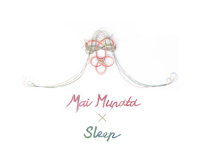 Mai Murata × Sleep